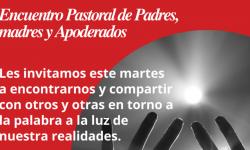 Encuentro Pastoral de Padres y Apoderados